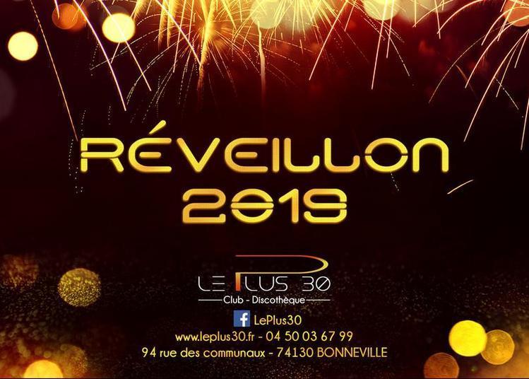 Réveillon 2019 @Le Plus 30 à Bonneville