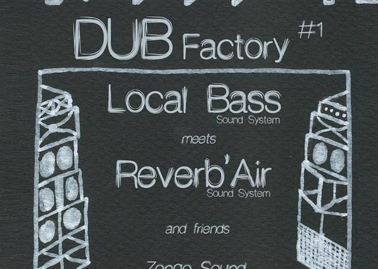 Reverb'air Sound System Meets Local Bass Sound System à Toulouse