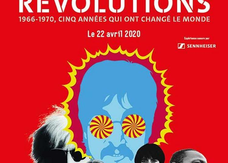 Revolutions - 1966-1970-Billet Open à Paris 19ème