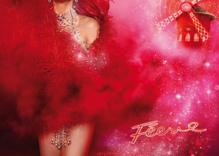 Revue Feerie + Champagne à Paris 18ème