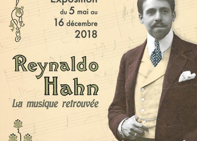 Reynaldo Hahn, La Musique Retrouvée. à Vichy