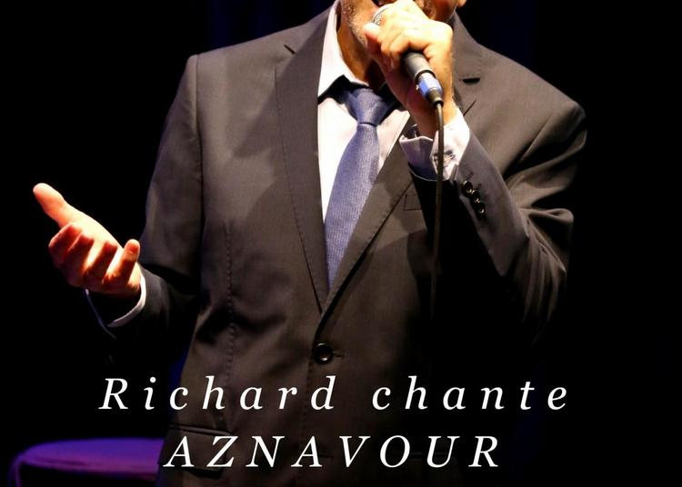 Richard Caraco - Richard chante Aznavour à Marseille