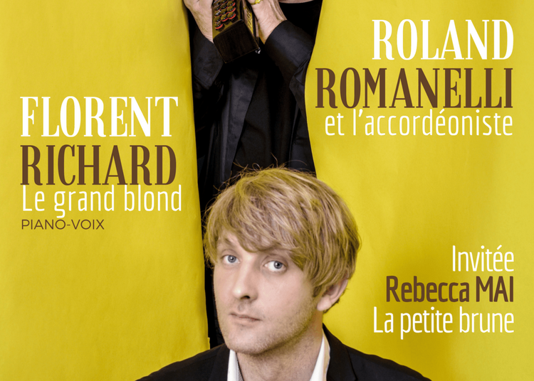 Richard & Romanelli, Le Grand Blond Et L'Accordéoniste à Paris 14ème