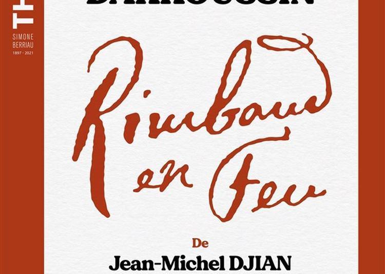 Rimbaud En Feu à Paris 10ème
