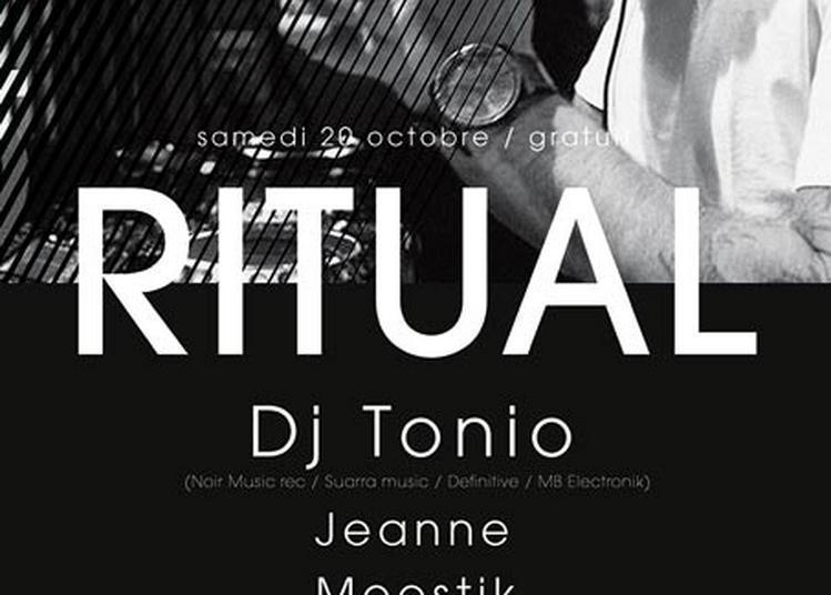 Ritual W/ Tonio (Définitive / Noir music rec. / Suara Music / MB Elektroniks) à Paris 11ème