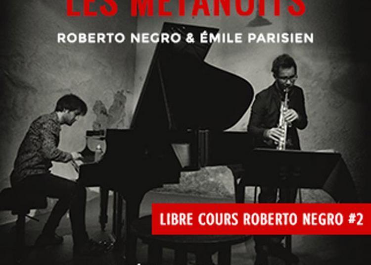 Roberto Negro Et Emile Parisien à Fontenay Sous Bois