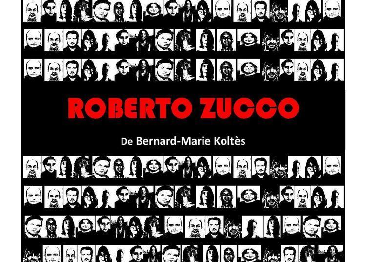 Roberto Zucco à Montauban