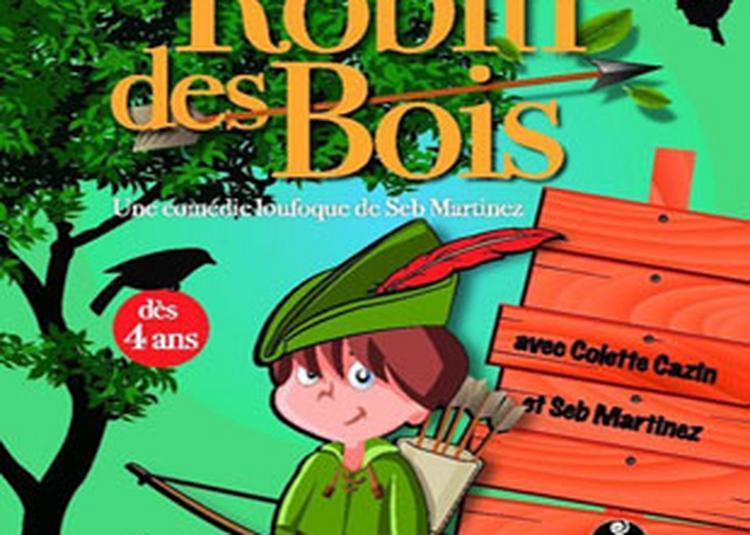 Robin Des Bois à Besancon