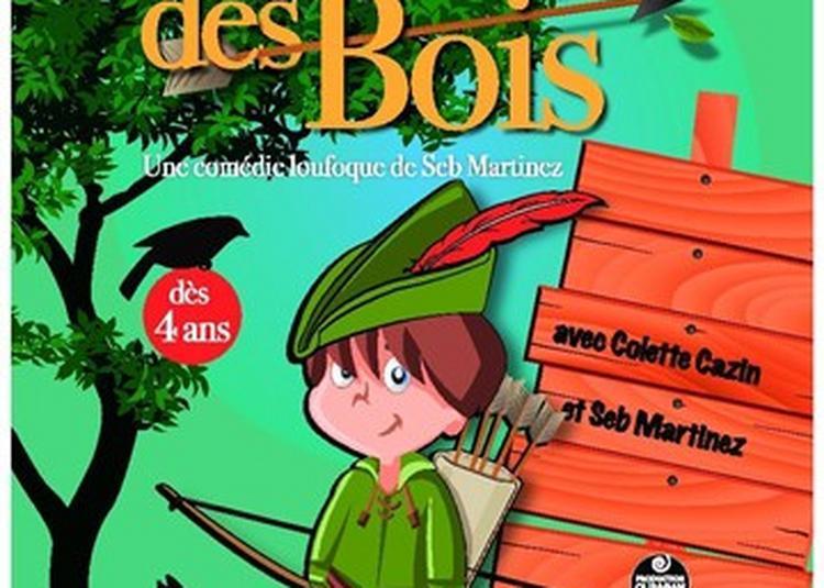 Robin des bois à Strasbourg