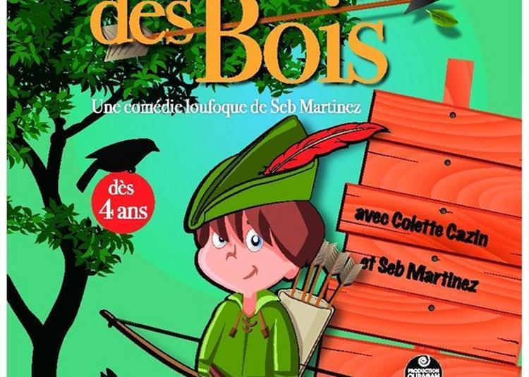Robin Des Bois à Lille