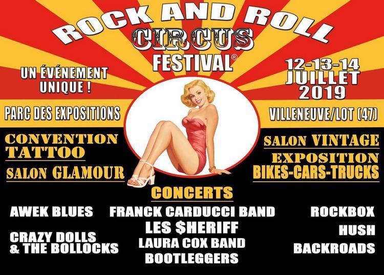 Rock And Roll Circus Festival 1 Jour à Villeneuve sur Lot