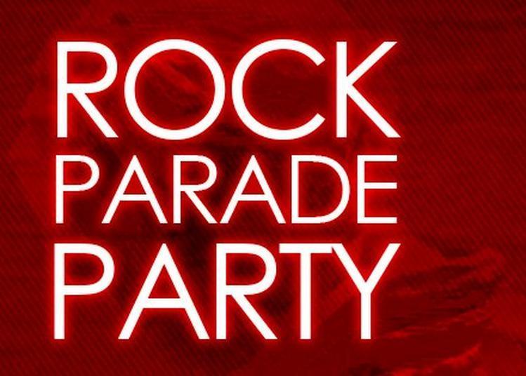 Rock Parade Party à Paris 12ème