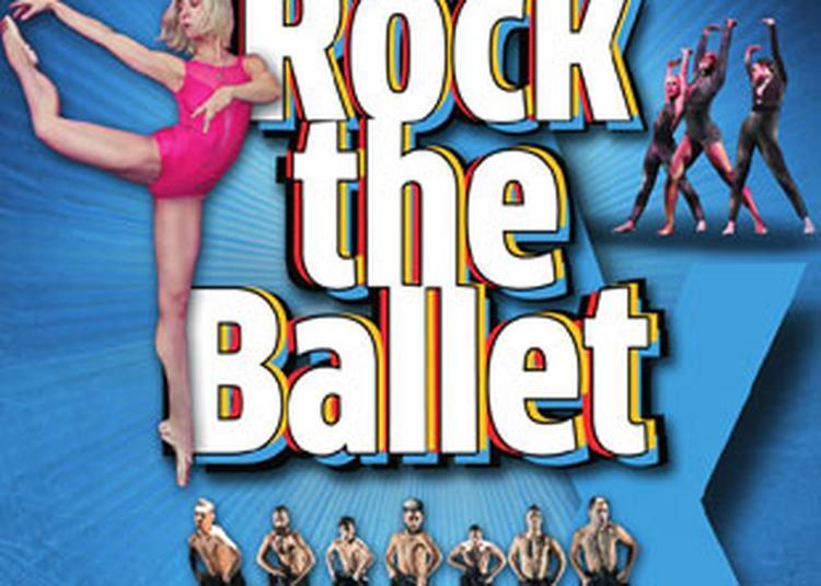 Rock The Ballet X - 10ème Anniversaire à Saint Chamond