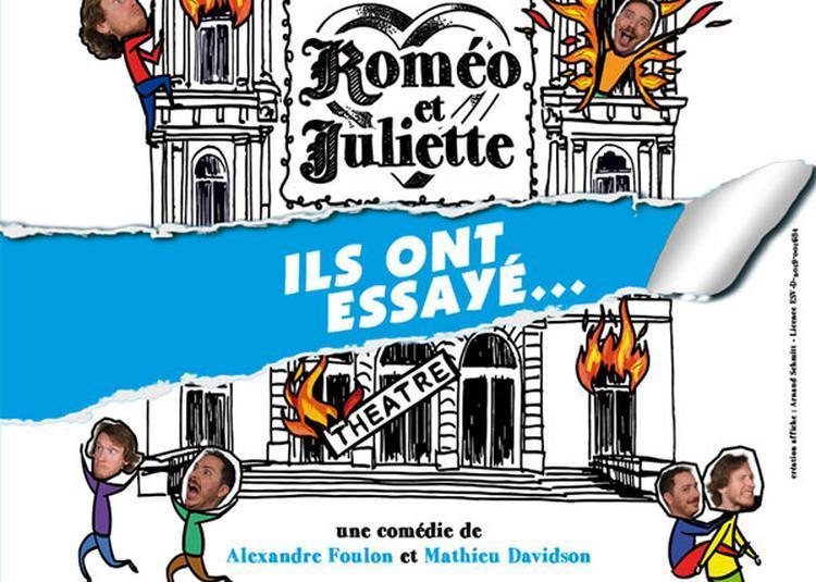 Romeo Et Juliette Ils Ont Essaye... à Paris 11ème