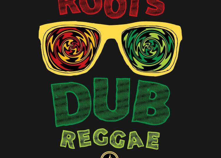 Roots Dub Reggae à Barraux