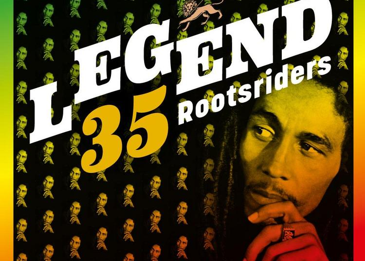 Rootsriders : Legend 35 à Paris 20ème