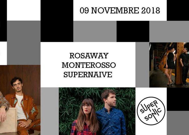 Rosaway - Monterosso - Supernaive à Paris 12ème