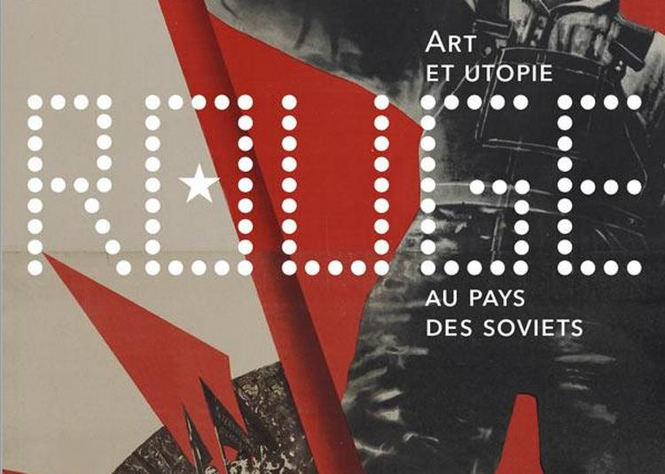 Rouge - Art et Utopie au pays des Soviets à Paris 8ème