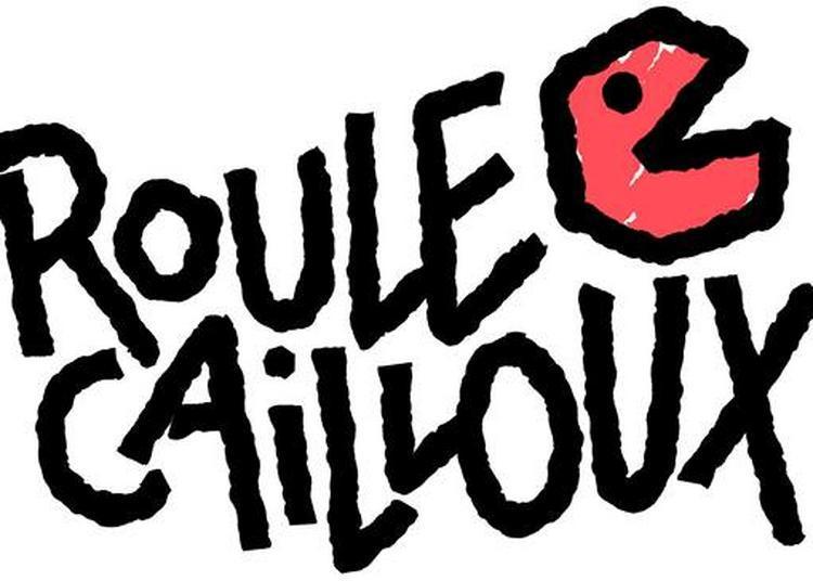 Roule Cailloux En Concert à Muret