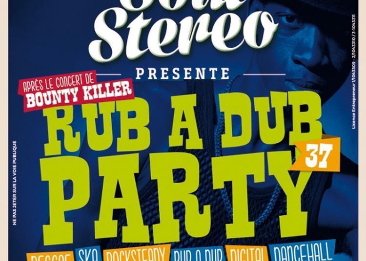 Rub A Dub Party #37 à Paris 19ème
