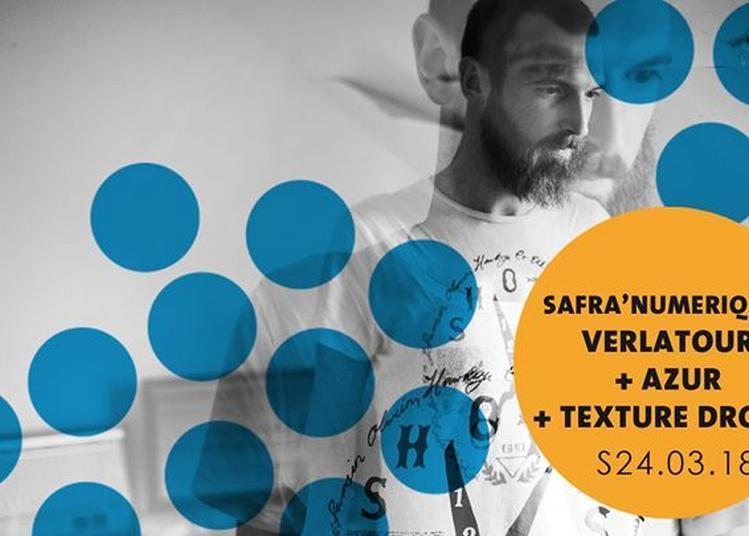 Safra'Numériques : Verlatour / Azur / Texture Droite à Amiens