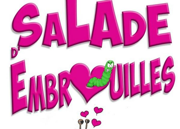Salade D'Embrouilles à Rouen