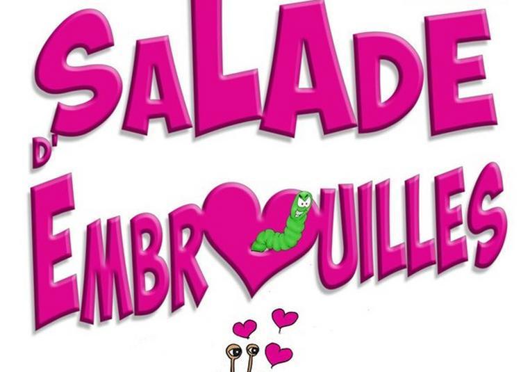 Salade D'Embrouilles à Metz