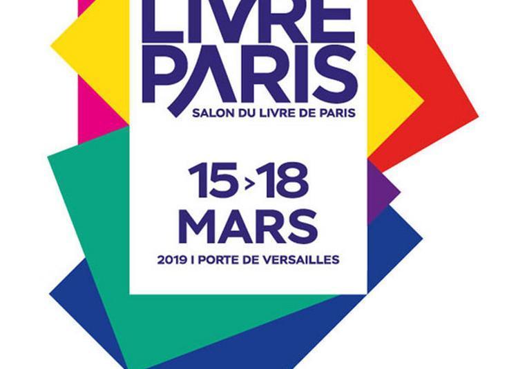 Salon Livre Paris 2019 - Billet Weekend à Paris 15ème