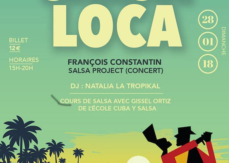 Salsa Loca : François Constantin à Paris 11ème