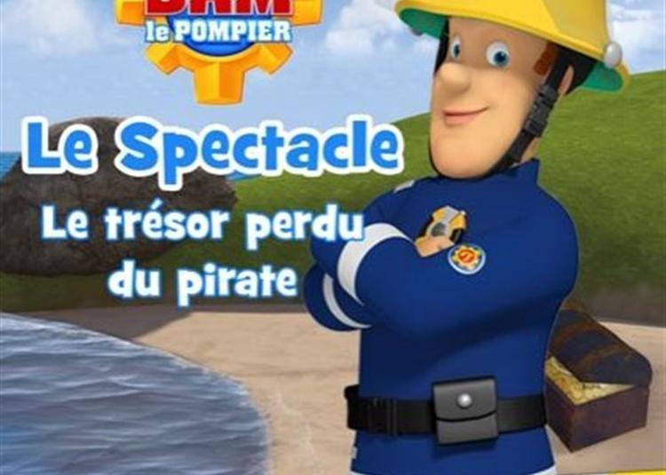 Sam Le Pompier Le Spectacle : Le Trésor Perdu Du Pirate à Paris 10ème
