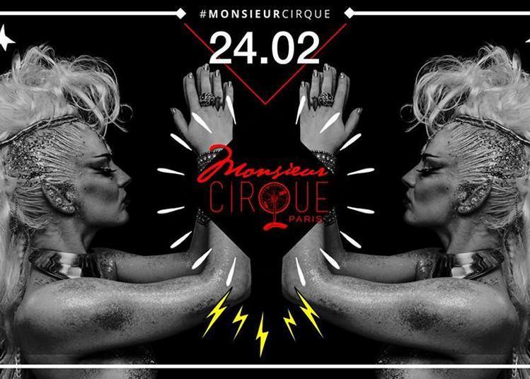 Monsieur Cirque à Paris 17ème