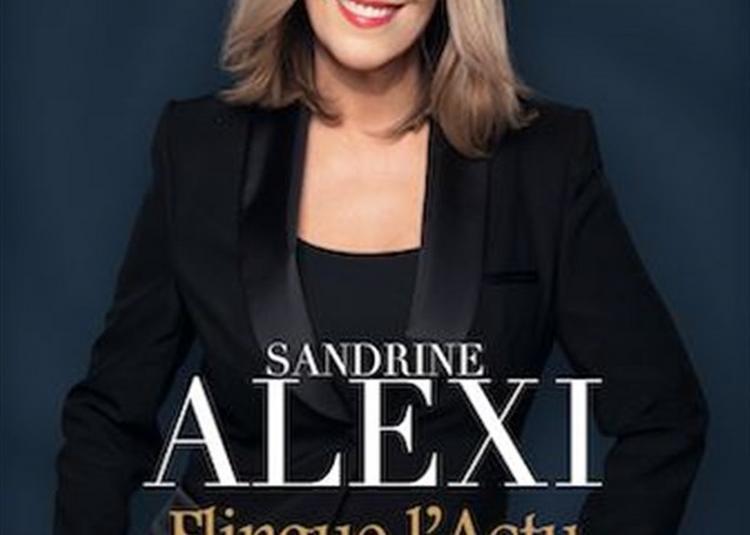 Sandrine Alexi Dans L'Imitatrice Qui Flingue L'Actu à Rouen