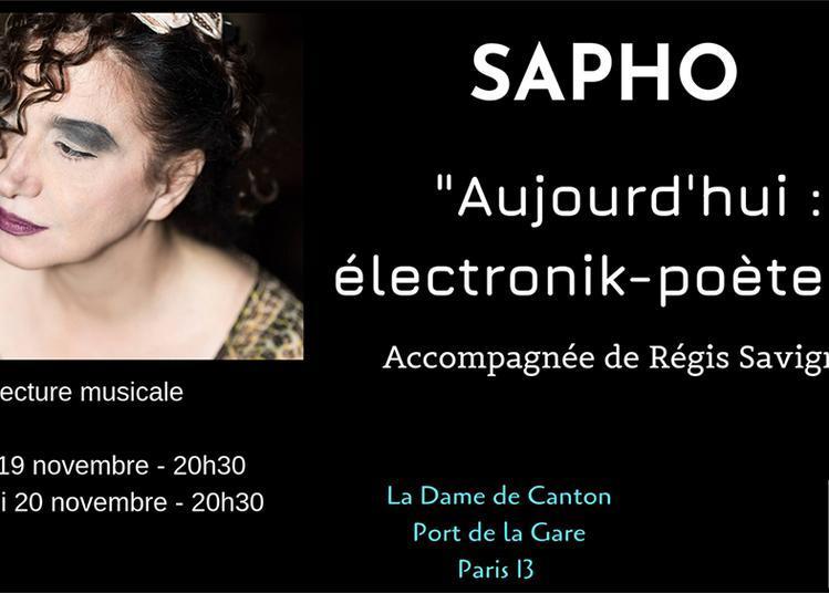 Sapho Aujourd'hui : Électronik-poèterie à Paris 13ème