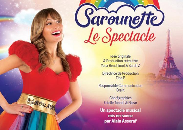 Sarounette, Le Spectacle à Paris 10ème