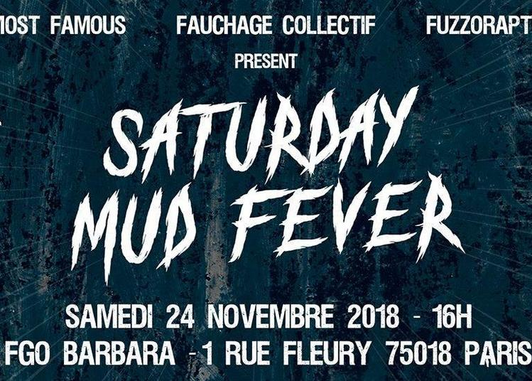 Saturday Mud Fever (smf) à Paris 18ème