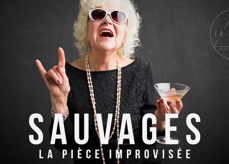 Sauvages, la pièce improvisée à Paris 4ème