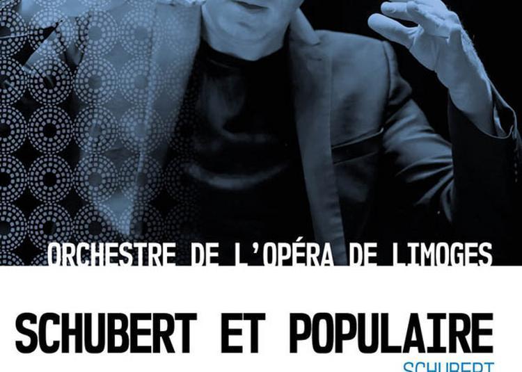 Schubert Et Populaire à Limoges