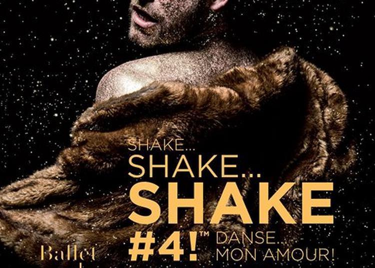 Shake Shake Shake #4 ! à Lille