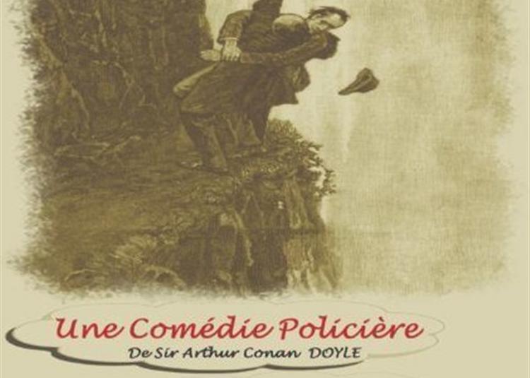 Sherlock Holmes... De L'Ombre à La Lumière à Avignon