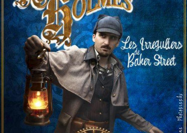 Sherlock Holmes Et Les Irreguliers à Aix en Provence