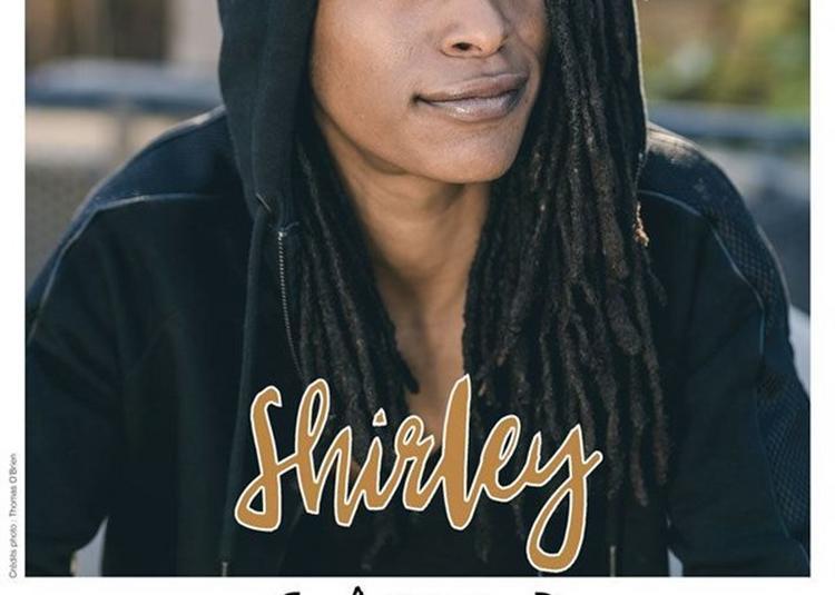 Shirley Dans Être Humain à Marseille