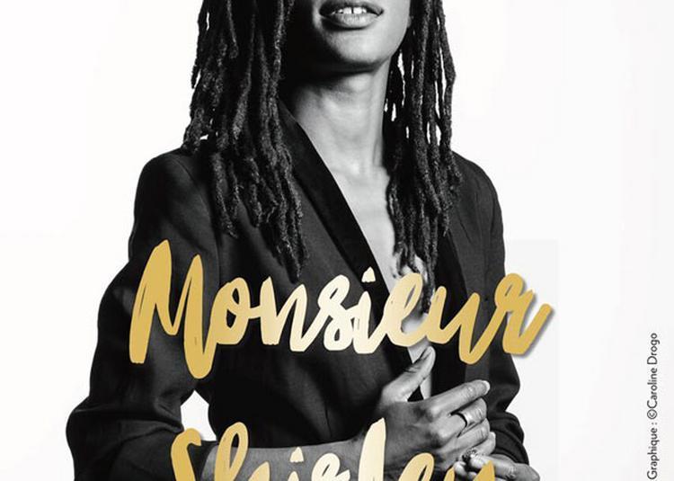 Shirley Souagnon - Monsieur Shirley à Toulon