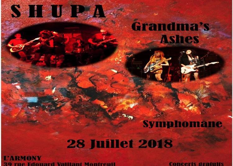 Shupa & grandma's ashes & symphomane à Montreuil