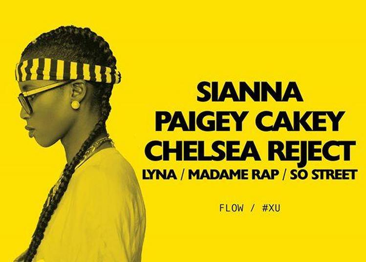 Sianna / Paigey Cakey / Chelsea Rejec / Supafly à Lille
