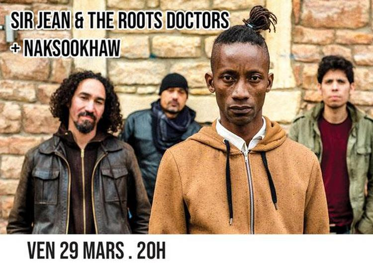 Sir Jean & The Roots Doctors + Naks à Bourg en Bresse