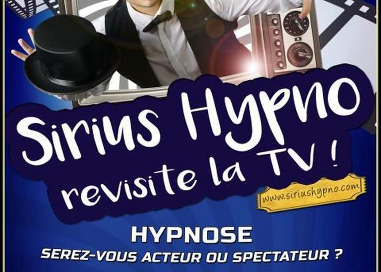 Sirius hypno revisite la TV à Mercurol