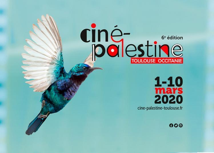 Ciné-Palestine Toulouse Occitanie 6ème édition 2020