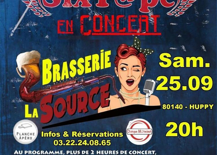 Sixtape En Concert À bar Brasserie La Source à Huppy