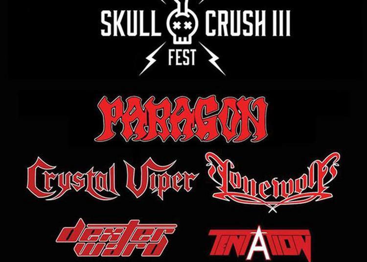 Skull Crush Fest: Paragon,tentation à Colmar