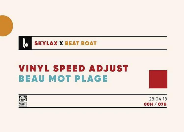 Skylax x Beat Boat : Vinyl Speed Adjust & Beau Mot Plage à Paris 5ème